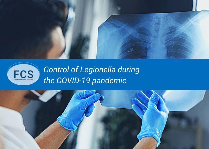 Control of Legionella during the COVID-19 pandemic