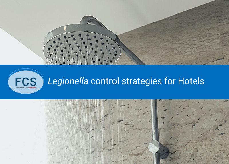 Legionella control strategies for Hotels