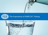 The Importance of SANS 241 Testing